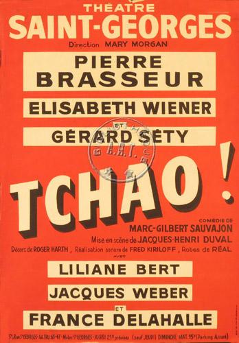 """Affiche de la pièce """"Tchao!"""" création"""