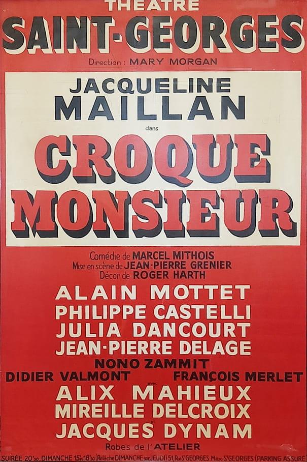 """Affiche de la pièce """"Croque Monsieur"""""""