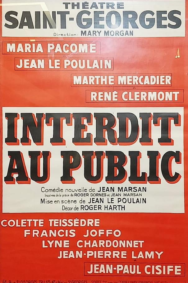 """Affiche de la pièce """"Interdit au public"""""""