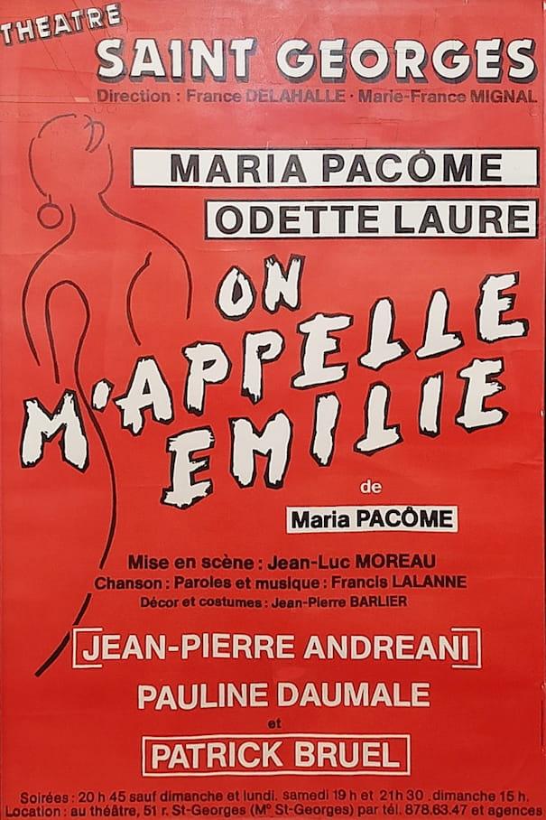 """Affiche de la pièce """"On m'appelle Emilie"""""""