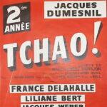 """Affiche de la pièce """"Tchao!"""" 2e année"""