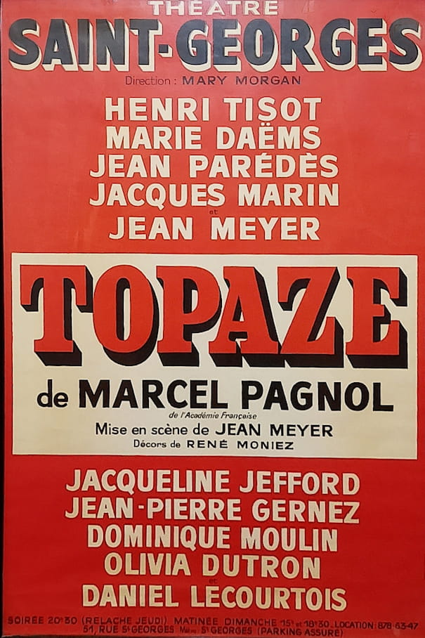 """Affiche de la pièce """"Topaze"""""""
